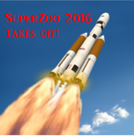 "SuperZoo 2016 is ready to ""Launch"" – It's huge! Where is it headed?"