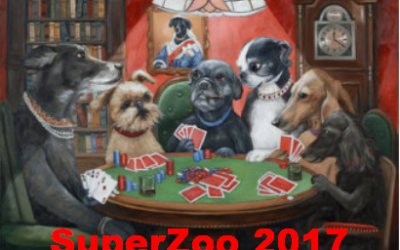 SuperZoo 2017 is not a gamble…. It's a Sure Winner!