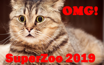 Attending SuperZoo 2019? – It is a great Opportunity!                  But….You Need a Plan!